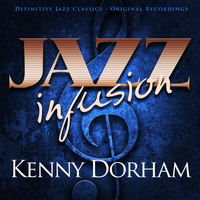 Kenny Dorham - Jazz Infusion - Kenny Dorham