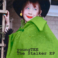 YoungTEE - The Stalker EP