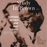 Clifford Brown - Study in Brown (Remastered)