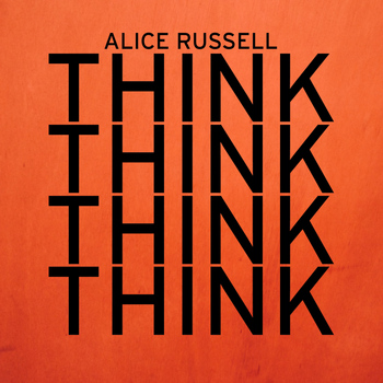 Alice Russell - Think