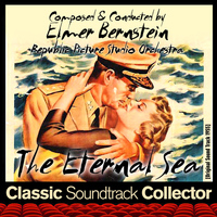 Elmer Bernstein - The Eternal Sea (Original Soundtrack) [1955]