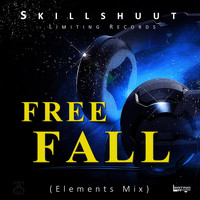 Skillshuut - Free Fall (Elements Mix)