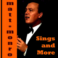 Matt Monro - Matt Monro Sings and More