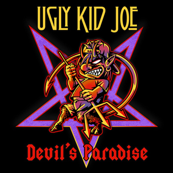 Ugly Kid Joe - Devil's Paradise