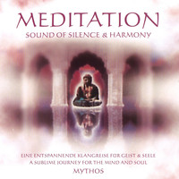 Mythos - Meditation Sound of Silence & Harmony