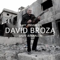 David Broza - East Jerusalem/West Jerusalem