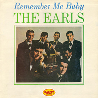 The Earls - Remember Me Baby