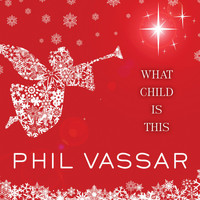 Phil Vassar - What Child Is This