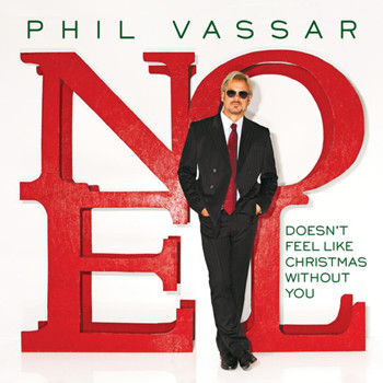 Phil Vassar - Doesn't Feel Like Christmas Without You