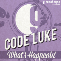 Code Luke - Whats's Happenin' EP