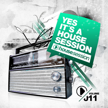 Various Artists - Yes, It's a Housesession, Vol. 11