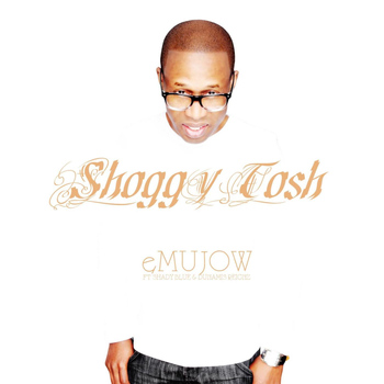 Shady Blue - eMUJOW (feat. Shady Blue & Dunamis Reignz)
