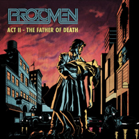 The Protomen - Act II: The Father Of Death