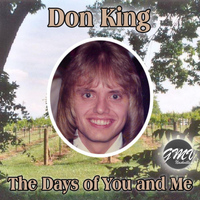 Don King - The Days of You and Me