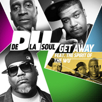De La Soul - Get Away (The Spirit of Wu-Tang)