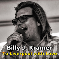 Billy J. Kramer - To Liverpool WITH Love