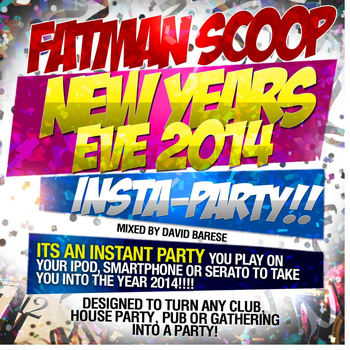 "Fatman Scoop - New Year's Eve 2014 ""Insta-Party"""