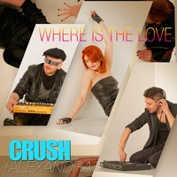 Crush - Where Is the Love