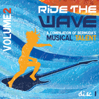 Bailey Outerbridge - Ride the Wave Vol 2 Disc One