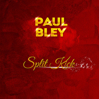 Paul Bley - Split Kick