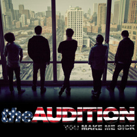 The Audition - You Make Me Sick - Single
