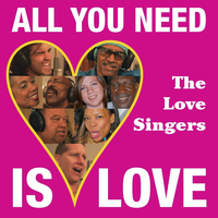 The Love Singers - All You Need Is Love