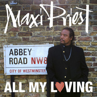 Maxi Priest - All My Loving