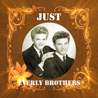Everly Brothers - Just Everly Brothers
