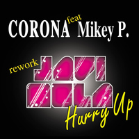 Corona - Hurry Up (feat. Mikey P.)
