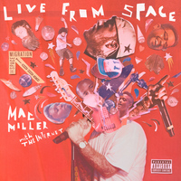 Mac Miller - Live From Space (Explicit)
