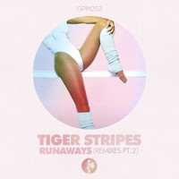 Tiger Stripes - Runaways, Pt. 2 (Remixes)