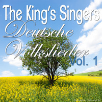 The King's Singers - Deutsche Volkslieder, Vol. 1