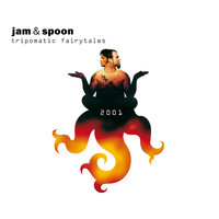 Jam & Spoon - Tripomatic Fairytales 2001 (Deluxe Edition)