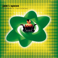 Jam & Spoon - Tripomatic Fairytales 2002