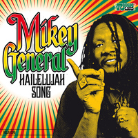 Mikey General - Hailelujah Song