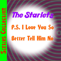 The Starlets - P.S. I Love You So