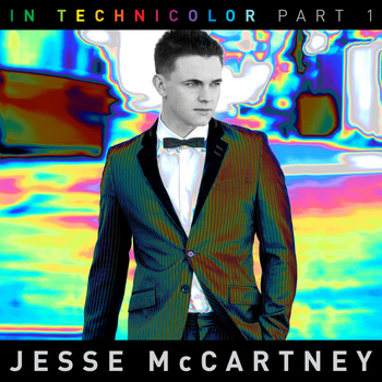 Jesse McCartney - In Technicolor (Part I)
