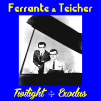 Ferrante & Teicher - Twilight