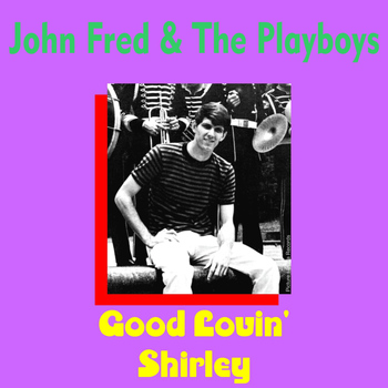 John Fred & The Playboys - Shirley