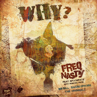 Freq Nasty - Why? feat. Spoonface
