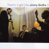 Jimmy Giuffre - Trav'lin' Light (feat. Jim Hall) [Bonus Track Version]