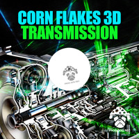 Corn Flakes 3D - Transmission