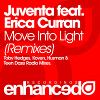 Juventa feat. Erica Curran - Move Into Light (Radio Mixes)