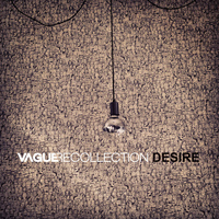 Vague Recollection - Desire