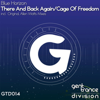 Blue Horizon - There & Back Again / Cage Of Freedom