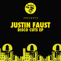 Justin Faust - Disco Cuts EP