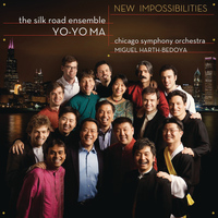 Yo-Yo Ma & The Silk Road Ensemble - New Impossibilities (Remastered)