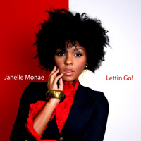 Janelle Monáe - Lettin Go (Single)