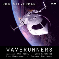 Dave Weckl - Waverunners (feat. Dave Weckl, John Patitucci, Michael Silverman & Eric Marienthal)