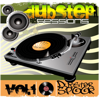 Dubstep Spook - Dubstep Sessions V.1 Best of Top Electronic Dance Hits, Dub, Bro, Electrostep, Krunk HipHop Reggae Psystep Chillstep, Rave Music